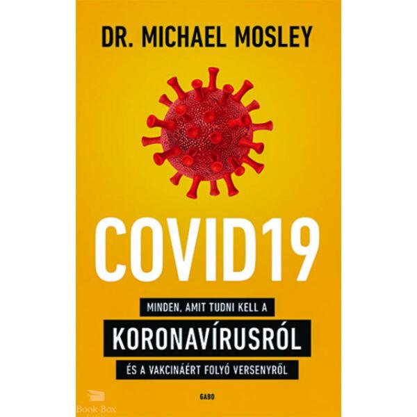 COVID19 - Minden, amit tudni kell a koronavírusról és a vakcináért folyó versenyről