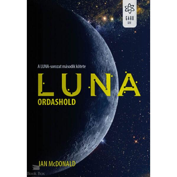 Luna - Ordashold - A Luna-sorozat második kötete