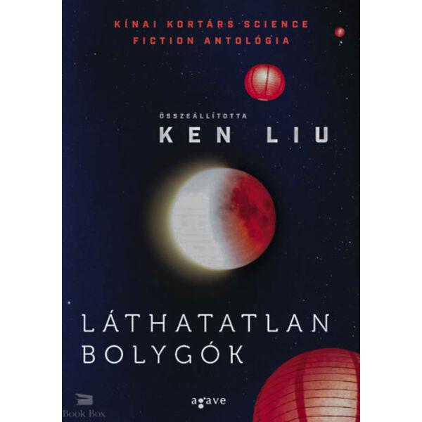 Láthatatlan bolygók - Kínai kortárs science fiction antológia