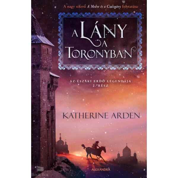 A lány a toronyban - Az Északi Erdő legendája 2. rész