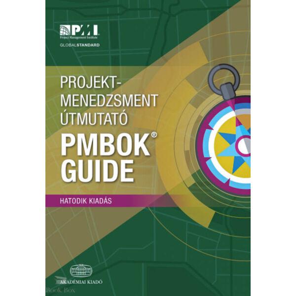 Projektmenedzsment útmutató - PMBOK Guide - 6. kiadás