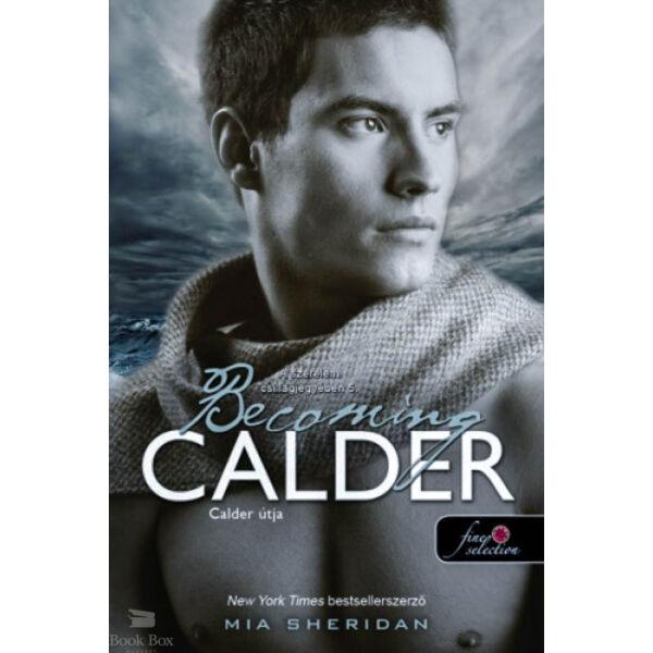 Becoming Calder - Calder útja - A szerelem csillagjegyében 5.