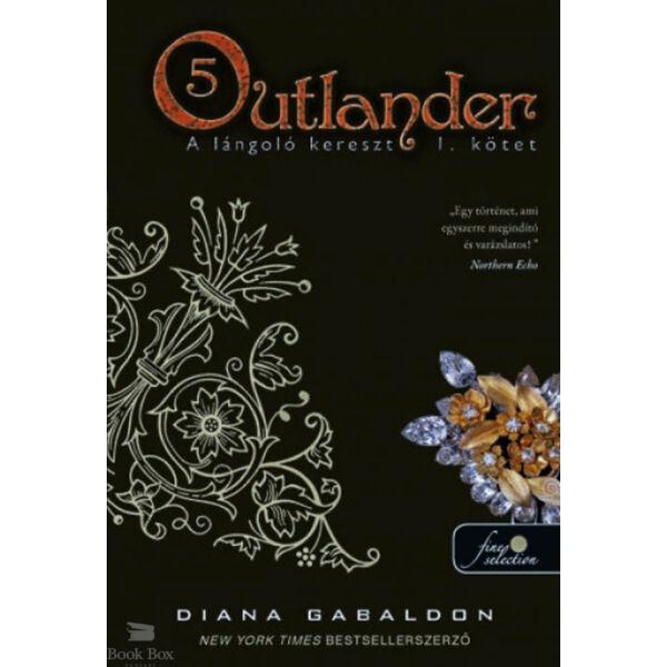 Outlander 5. - A lángoló kereszt 2/1. kötet  - puha kötés