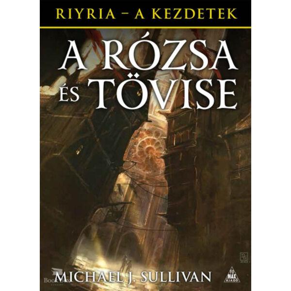 A Rózsa és Tövise - Riyria - A kezdetek 2.