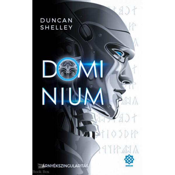 Árnyékszingularitás - Domínium 1.