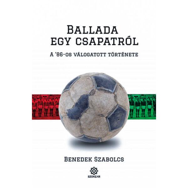 Ballada egy csapatról - A '86-os válogatott története