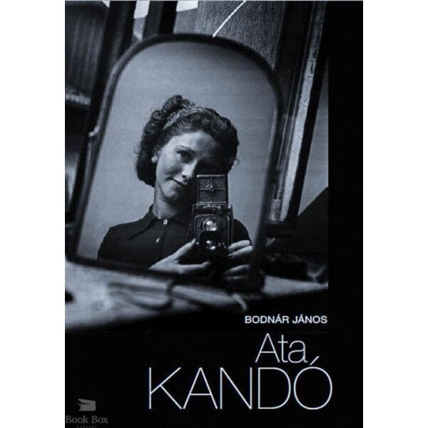 Ata Kandó - A fényképezés híres mesterei