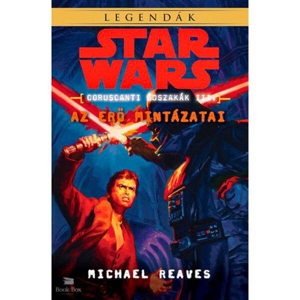 Star Wars: Az Erő mintázatai - Coruscanti éjszakák III.