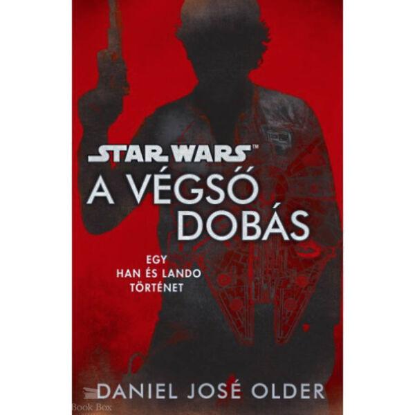 Star Wars: A végső dobás - Egy Han és Lando történet