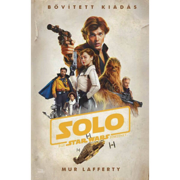 Star Wars: Solo  - Egy Star Wars történet (puhafedeles)