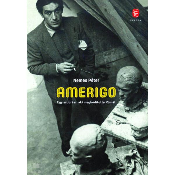 Amerigo - Egy szobrász, aki meghódította Rómát