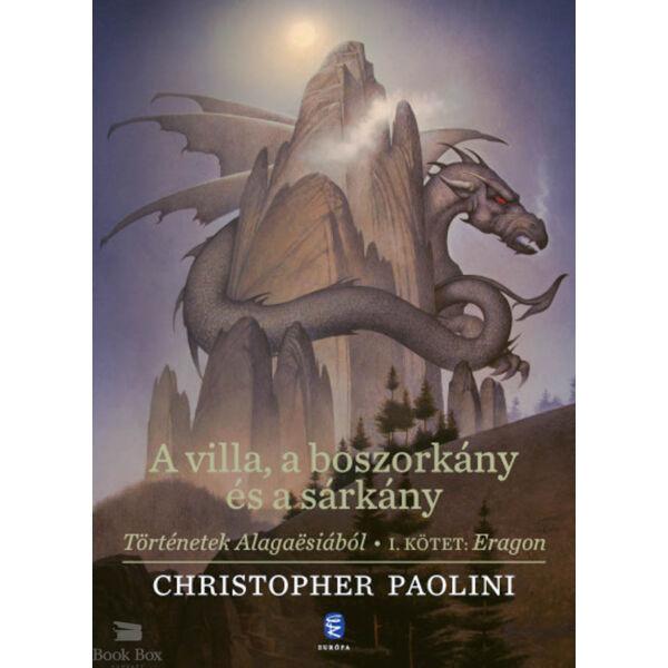 A villa, a boszorkány és a sárkány - Történetek Alagaësiából - I. kötet: Eragon