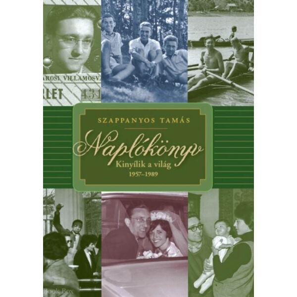 Naplókönyv - Kinyílik a világ 1957-1989