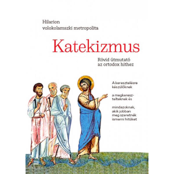 Katekizmus - Rövid útmutató az ortodox hithez