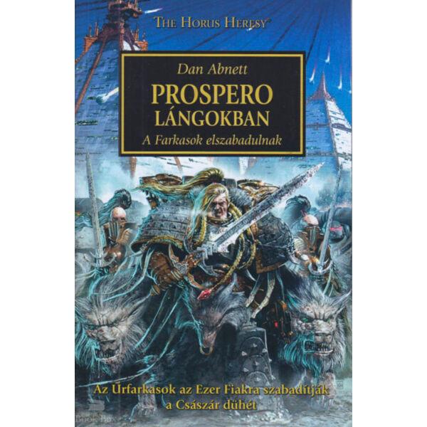 Prospero lángokban - A Farkasok elszabadulnak