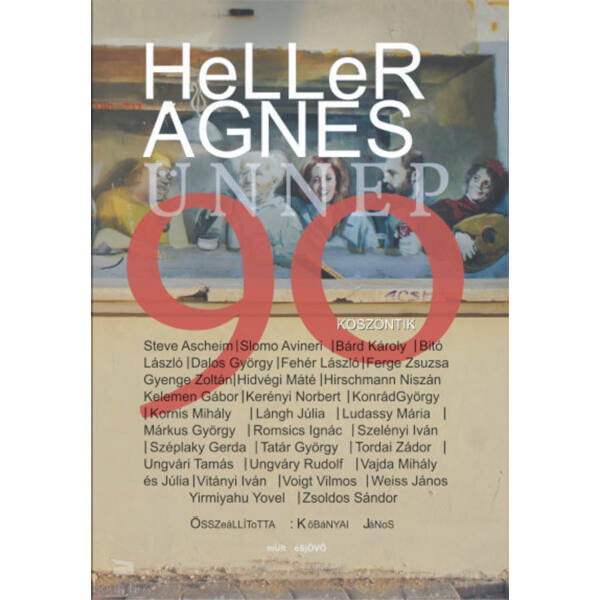 Heller Ágnes Ünnep 90