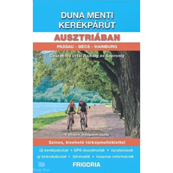 Duna menti kerékpárút Ausztriában - Passau - Bécs - Hainburg - Összekötő úttal Rajkáig és Sopronig