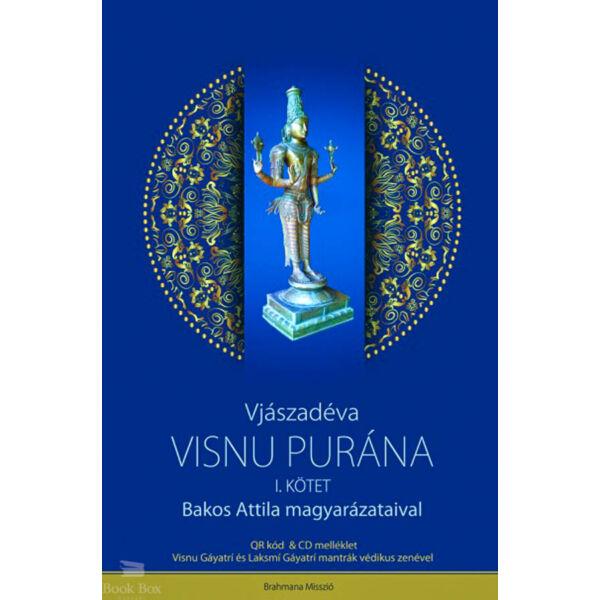 Visnu-Purána I. kötet + CD melléklettel - Bakos Attila magyarázataival