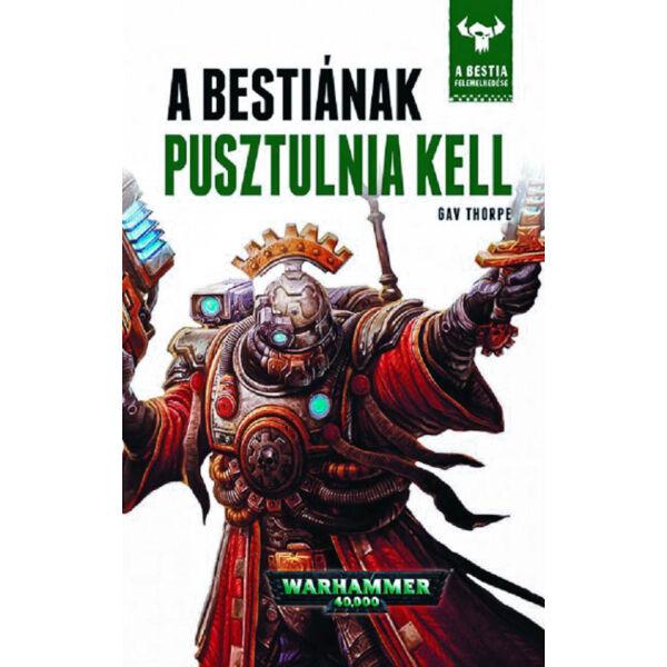 A Bestiának pusztulnia kell - A Bestia felemelkedése 8.
