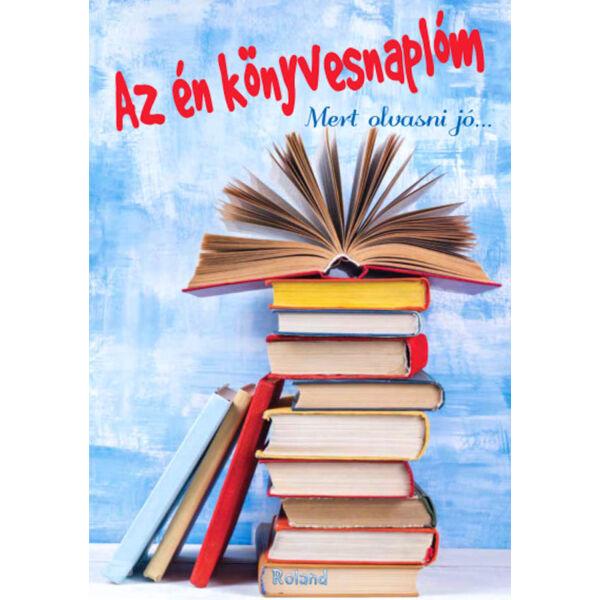 Az én könyvesnaplóm (kék) - Mert olvasni jó...